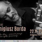 Koncert Remigiusza Bordy